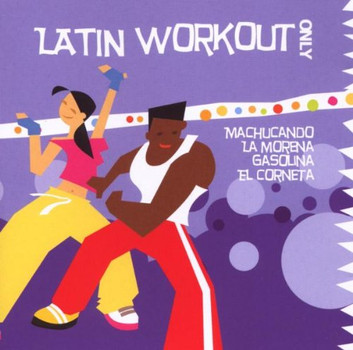 Various Performed By the Latin - Latin Workout
