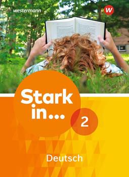 Stark in ... Deutsch / Stark in Deutsch Ausgabe 2017. Ausgabe 2017 / Schülerband 2 [Gebundene Ausgabe]