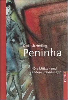 """Peninha: """"Die Mütze"""" und andere Erzählungen - Herting, Dietrich"""