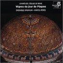 Ensemble Organum - Der Gesang der römischen Kirche (Die Vesper am Ostersonntag)