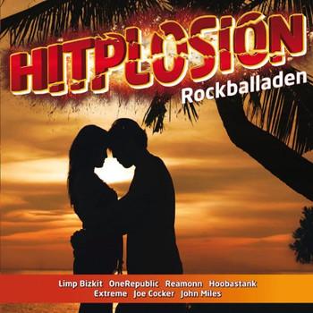 Various - Hitplosion-Rockballaden
