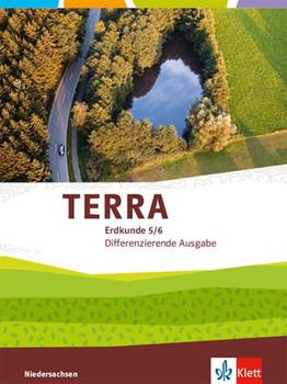 TERRA Erdkunde 5/6. Differenzierende Ausgabe Niedersachsen. Schülerbuch Klasse 5/6 [Gebundene Ausgabe]