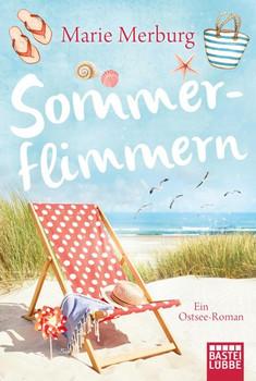 Sommerflimmern. Ein Ostsee-Roman - Marie Merburg  [Taschenbuch]