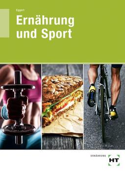Ernährung und Sport - Sebastian Eggert  [Taschenbuch]