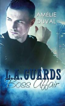 L. A. Guards. Boss Affair - Amélie Duval  [Taschenbuch]