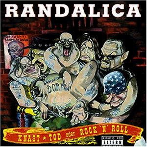 Randalica - Knast,Tod Oder Rock'N Roll