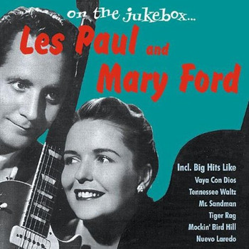 les & Ford,Mary Paul - On the Jukebox