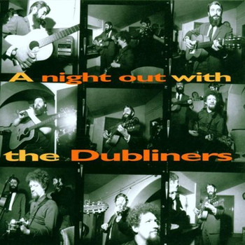 the Dubliners - A Night Out With...