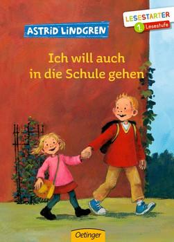 Ich will auch in die Schule gehen - Astrid Lindgren  [Gebundene Ausgabe]