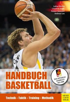 Handbuch Basketball. Technik - Taktik - Training - Methodik - Hubert Remmert  [Taschenbuch]