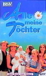 Alle meine Töchter, Bd.1 - Rolf Giesen