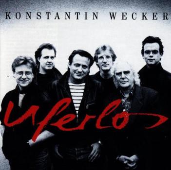 Konstantin Wecker - Uferlos