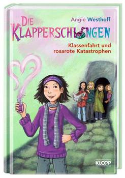 Die Klapperschlangen 03 - Klassenfahrt und rosarote Katastrophen - Angie Westhoff