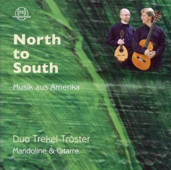 Duo Trekel-Tröster - North to South-Musik aus Amerika