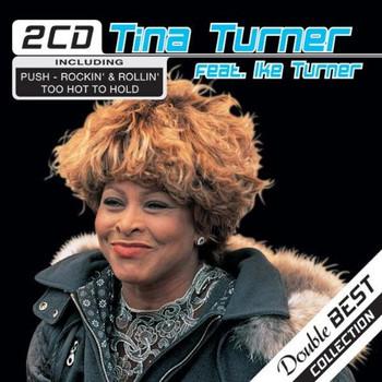 Tina Feat.Ike Turner Turner - Tina Turner Feat.Ike Turner