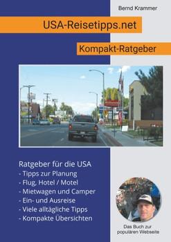 USA-Reisetipps.net. USA Reisetipps Kompakt - Bernd Krammer  [Taschenbuch]