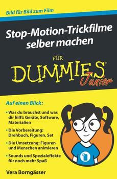 Stop-Motion-Trickfilme selber machen für Dummies Junior - Vera Borngässer  [Taschenbuch]