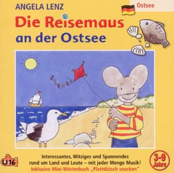 Angela Lenz - Die Reisemaus An der Ostsee