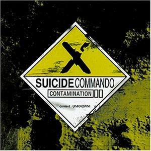 Suicide Commando - Contamination