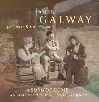 James Galway - A Song of Home: An American Musical Journey