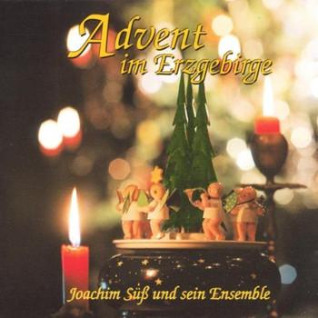 Joachim Süss - Advent im Erzgebirge
