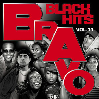 Various - Bravo Black Hits Vol.11