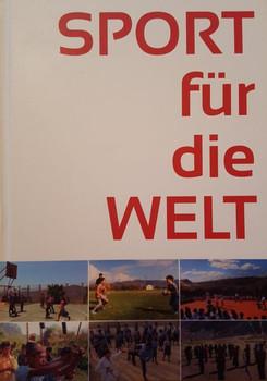 Sport für die Welt - Egon Theiner  [Gebundene Ausgabe]