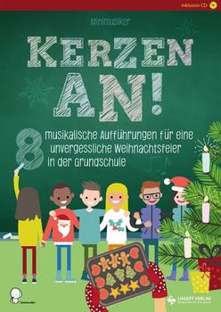 Kerzen an!. 8 musikalische Aufführungen für eine unvergessliche Weihnachtsfeier in der Grundschule - Minimusiker  [Taschenbuch]