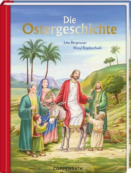 Die Ostergeschichte - Jutta Bergmoser  [Gebundene Ausgabe]
