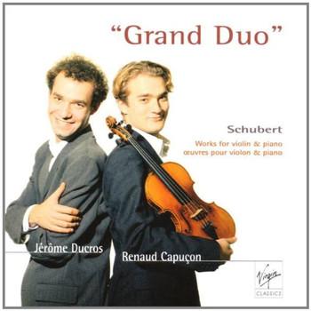Capucon - Grand Duo (Werke für Violine und Klavier)