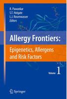Allergy Frontiers:Epigenetics, Allergens and Risk Factors [Gebundene Ausgabe]