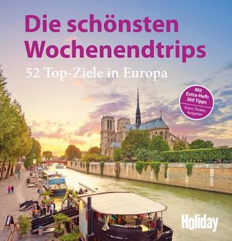 HOLIDAY Reisebuch: Die schönsten Wochenendtrips. 52 Top-Ziele in Europa - Top-Aktualisierte Neuauflage - Peer Pierrot  [Gebundene Ausgabe]