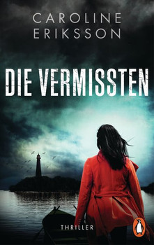 Die Vermissten. Thriller - Caroline Eriksson  [Taschenbuch]