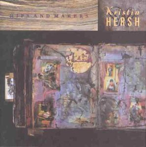 Kristin Hersh - Hips and Makers (UK Import)