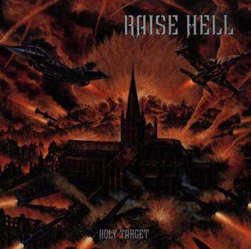 Raise Hell - Holy Target