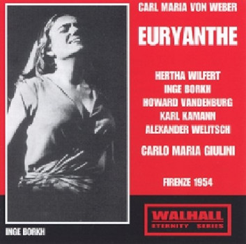 Borkh, Kamann, Giulini Wilfert - Weber: Euryanthe
