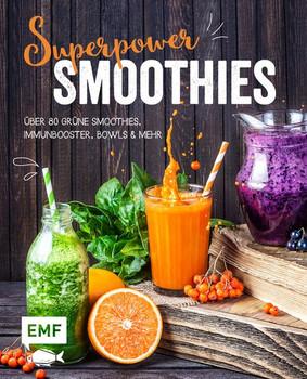 Superpower-Smoothies. Über 80 Grüne Smoothies, Immunbooster, Bowls und mehr - Irina Pawassar  [Gebundene Ausgabe]