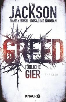 Greed - Tödliche Gier. Thriller - Nancy Bush  [Taschenbuch]