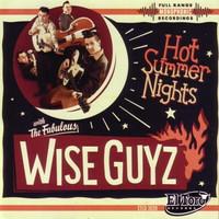 Wise Guyz,The - Hot Summer Nights