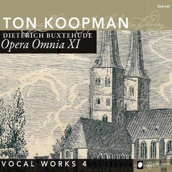 Ton Koopman - Opera Omnia XI - Vocal Works 4