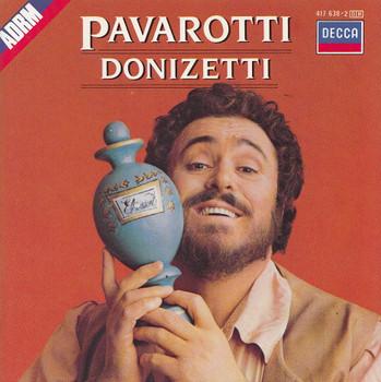 Luciano Pavarotti - Gaetano Donizetti: Arien