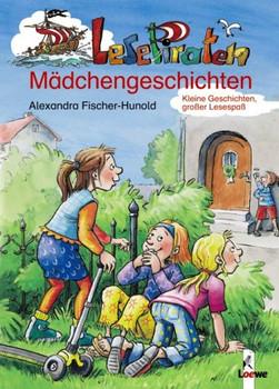 Lesepiraten-Mädchengeschichten - Alexandra Fischer-Hunold
