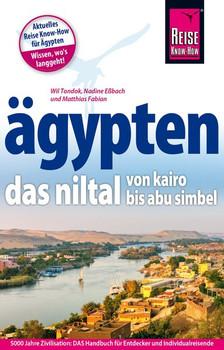 Ägypten – Das Niltal von Kairo bis Abu Simbel - Matthias Fabian  [Taschenbuch]