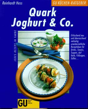 Quark, Joghurt und Co - Reinhardt Hess