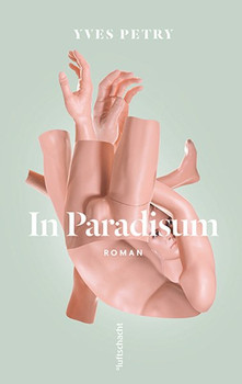 In Paradisum - Yves Petry  [Gebundene Ausgabe]