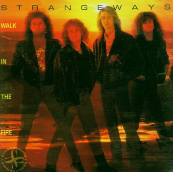 Strangeways - Walk in the Fire