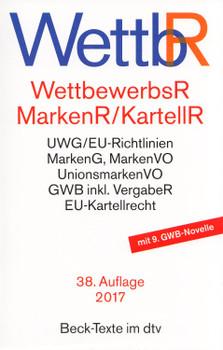 WettbR: Wettbewerbsrecht, Markenrecht und Kartellrecht - Helmut Köhler [Taschenbuch, 38. Auflage 2017]