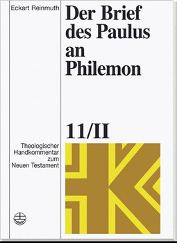 Theologischer Handkommentar zum Neuen Testament / Der Brief des Paulus an Philemon - Eckart Reinmuth  [Gebundene Ausgabe]