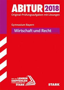 Abiturprüfung Bayern - Wirtschaft/Recht [Taschenbuch]