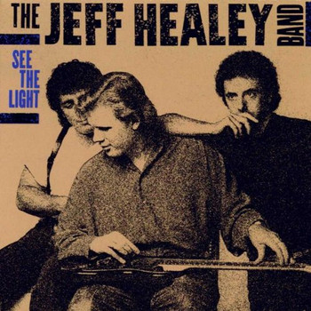 Jeff Band Healey - See the Light